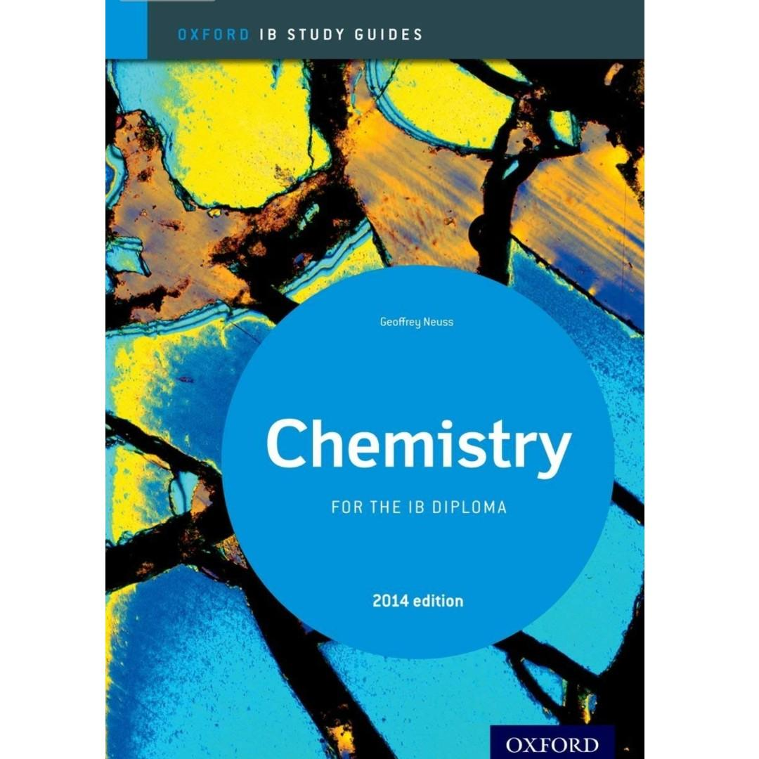 IBDP Chemistry Study Guide: 2014 Edition: Oxford IB Diploma Program by Geoff Neuss. P2300.