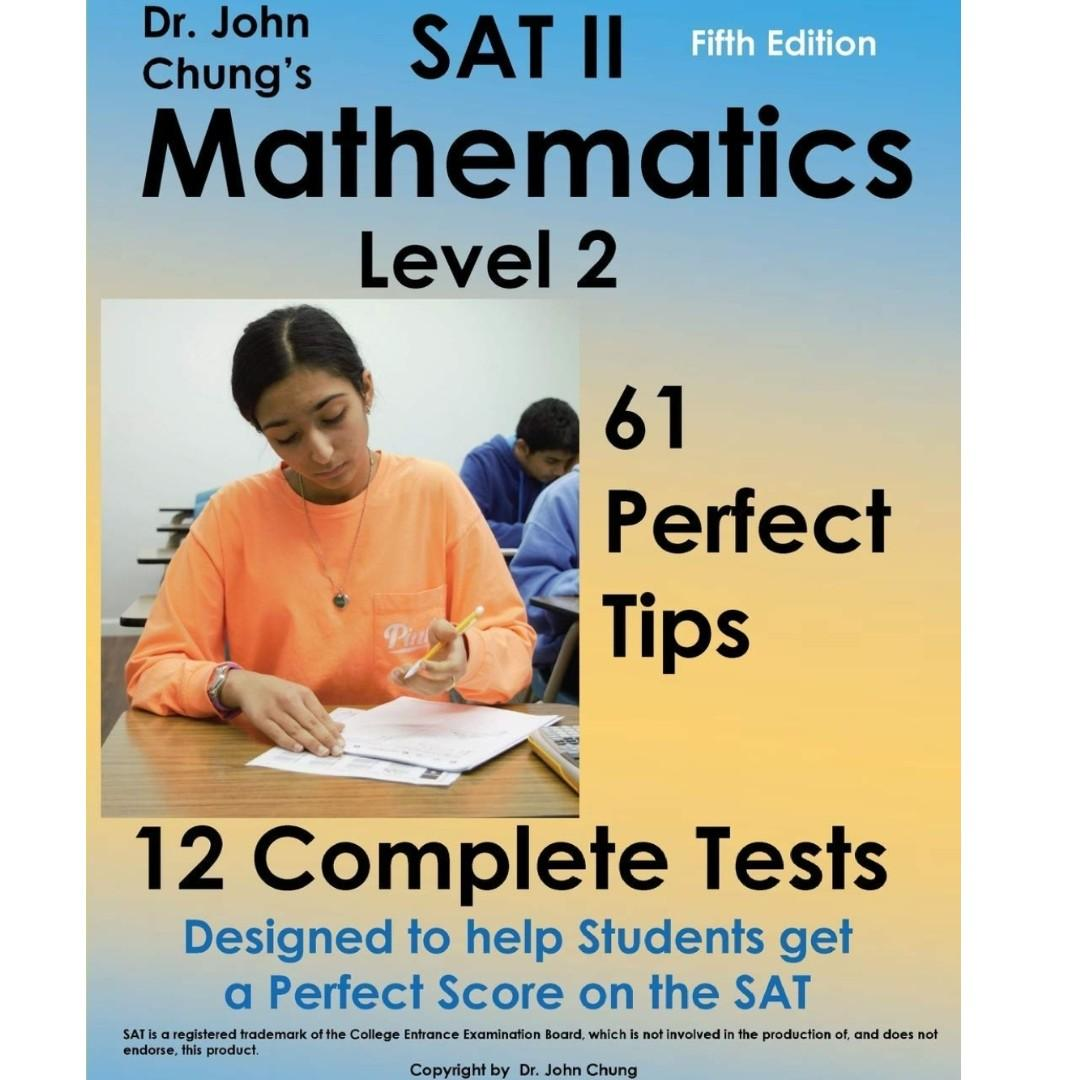 icon Dr. John Chung's SAT II Mathmatics level 2: Designed to help students get a perfect score on the exam. 5th Edition. P950