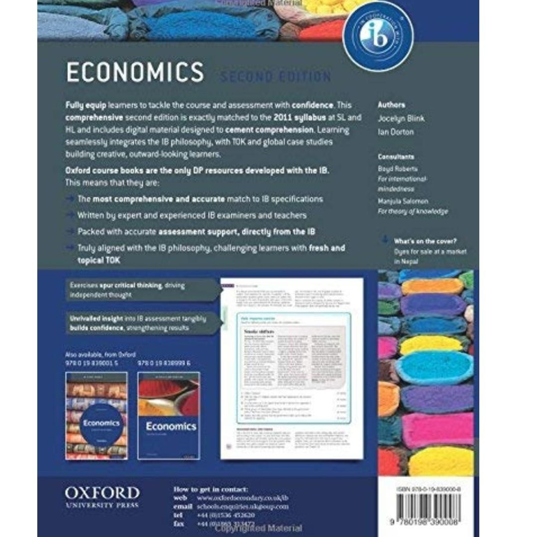 International Baccalaureate Economics Course Book: 2nd Edition: Oxford IB Diploma Program by Jocelyn Blink and Ian Dorton with CD-ROM. P3,300.