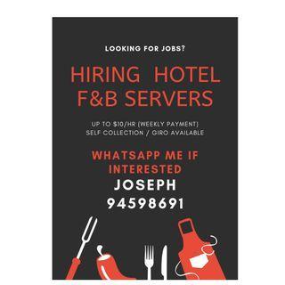 HIRING FLEXIBLE PART TIME JOB / FLEXIBLE STUDENT PART TIME / HOTEL F&B SERVER / AD HOC / TEMP JOB
