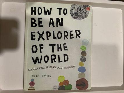 (new) how to be an explorer by keri smith