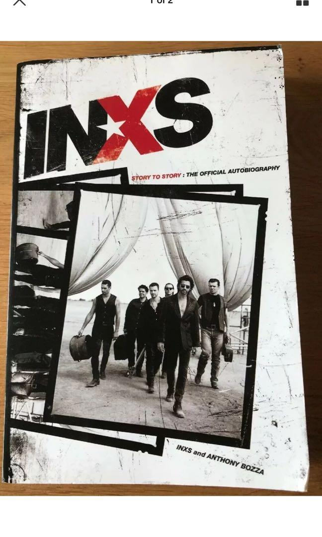 INXS: Story to Story: The Official Autobiography by Anthony Bozza (Paperback,...
