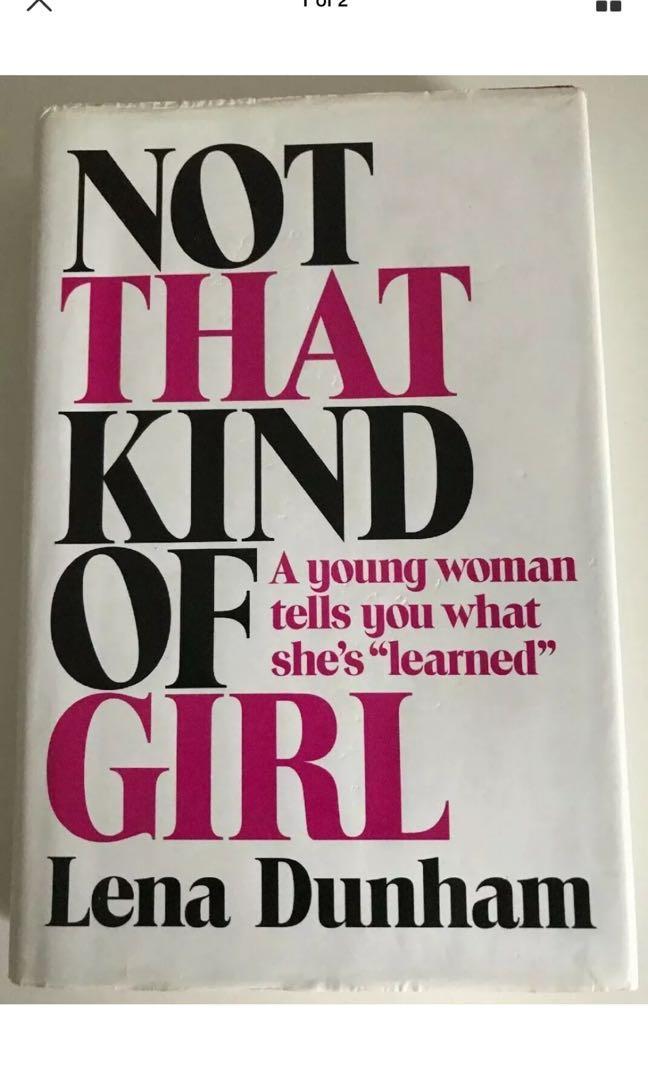 Not That Kind Of Girl - Lena Dunham - Book