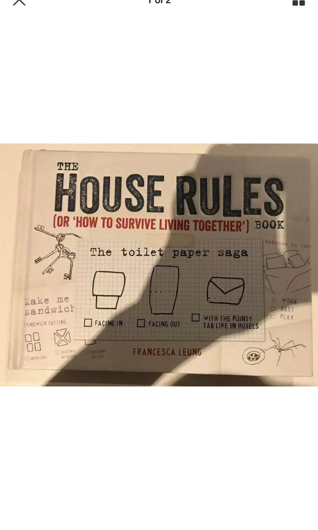 The House Rules Book: Or How to Survive Living Together by Francesca Leung...