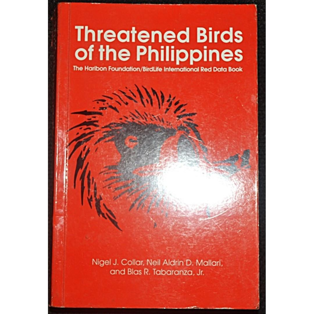 Threatened Birds of the Philippines: The Haribon Foundation/ BirdLife International Red Data Book