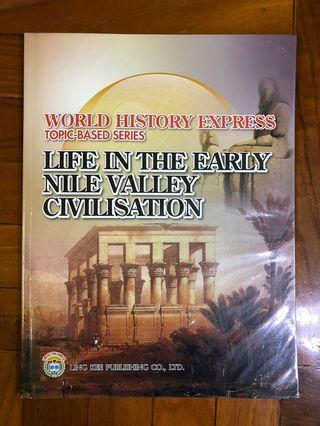 World History Express Topic-Based Series - Life in the Early Nile Valley Civilisation