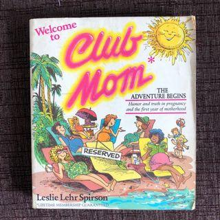 Welcome to Club Mom