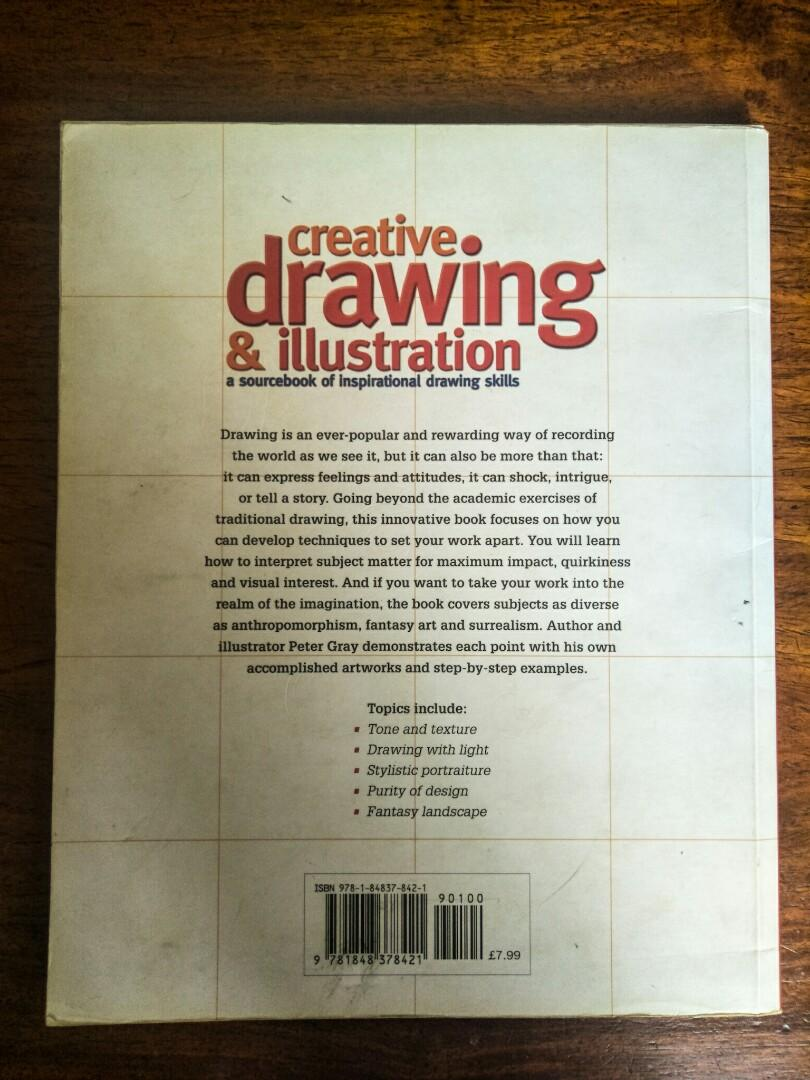 Creative Drawing & Illustration: A Sourcebook of inspirational drawing skills by Peter Gray