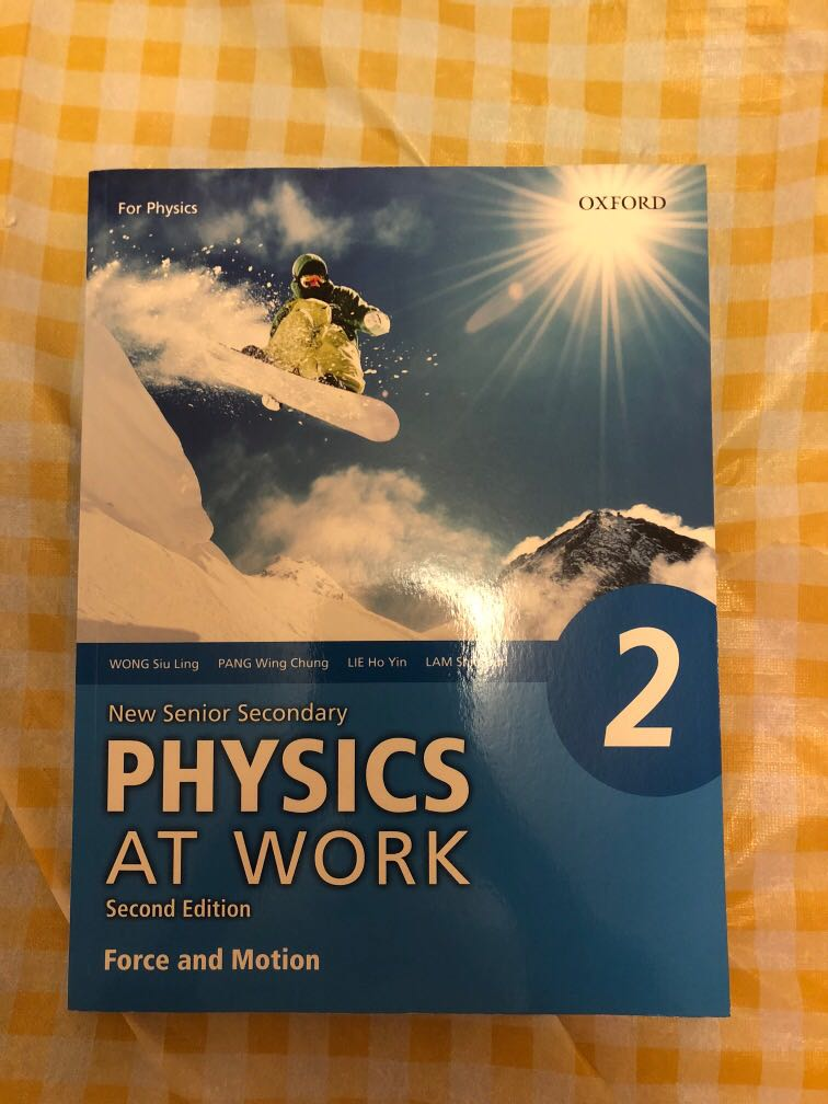 Physics At Work 2 Force And Motion Textbooks On