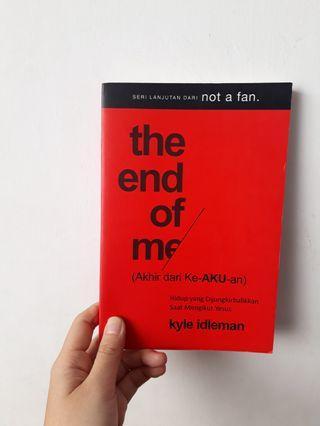 Buku The End of me - Kyle Idleman books