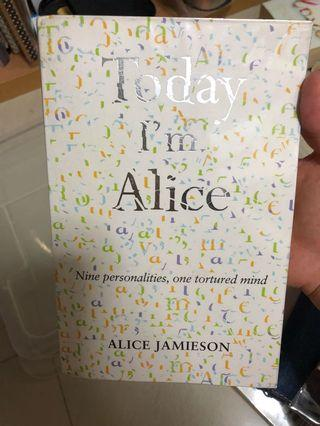 Today I'm Alice (stories on mental disorders)