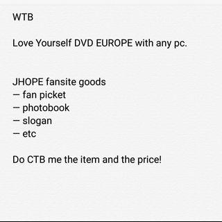 WTB BTS ly dvd europe and jhope fansite goods