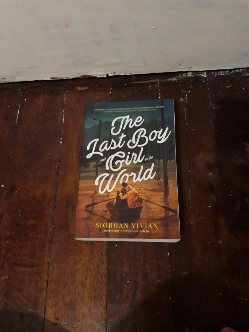 Words In deep blue by Cath Crowley & the last boy and girl In the world by Siobhan Vivian