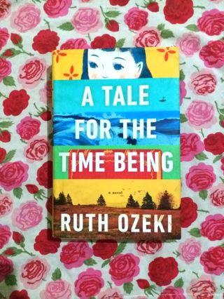 A Tale for the Time Being (HB) by Ruth Ozeki