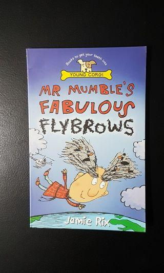 Preloved Storybook: Mr Mumble's Fabulous Flybrows
