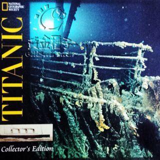 National Geographic : TITANIC 鐵 達 尼 號