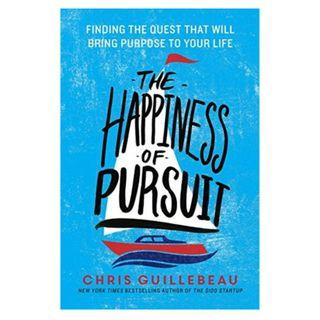 [Ebook] The Happiness of Pursuit: Finding the Quest That Will Bring Purpose to Your Life by Chris Guillebeau