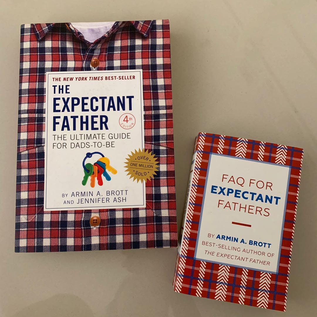 The Expectant Father: The Ultimate Guide for Dads-to-Be and FAQ for Expectant Fathers (2 books)
