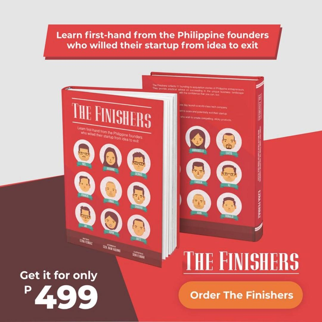 The Finishers - A Book about the Philippines' Most Successful Tech Entrepreneurs