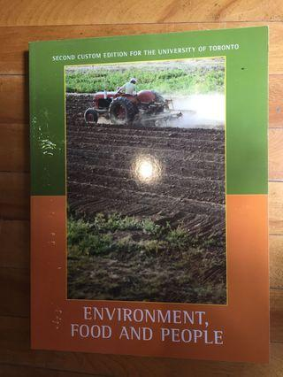 Environment food and people second custom edition for the University of Toronto