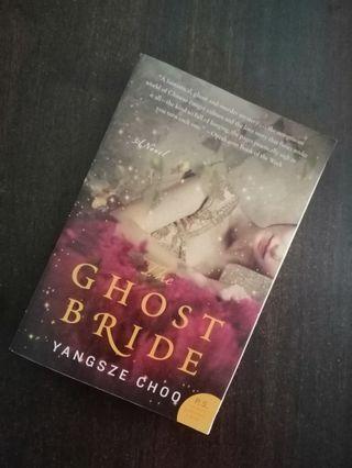 Yangsze Choo - The Ghost Bride