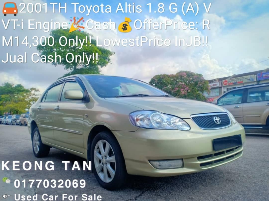 2001TH Toyota Altis 1.8 G (A) VVT-i Engine🚘Cash💰OfferPrice:💲RM14,300 Only‼LowestPrice InJB‼ Jual Cash Only‼