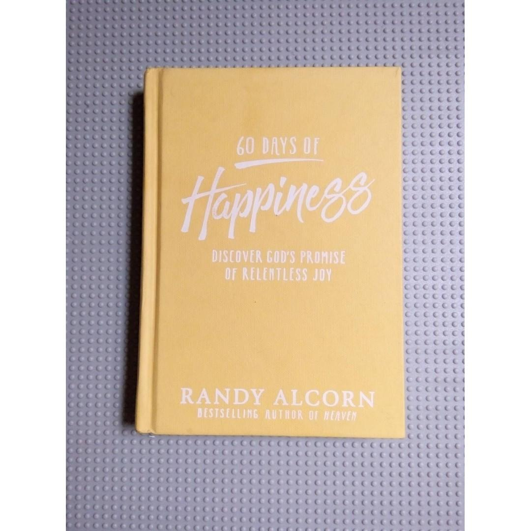 60 Days of Happiness: Discover God's Promise of Relentless Joy (Christian Devotional)