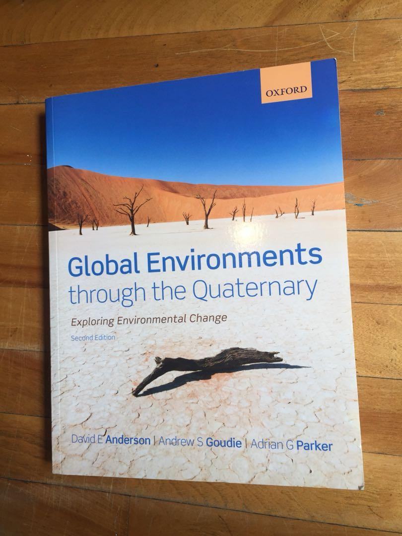 Global environments through the quaternary: exploring environmental change second edition