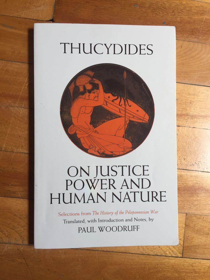 Thucydides on justice power and human nature Paul Woodruff