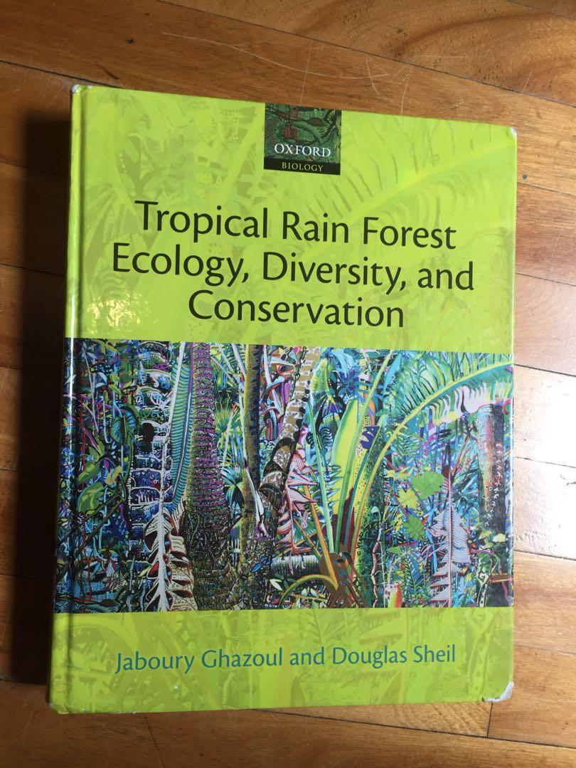 Tropical rain forest ecology, diversity, and conservation Ghazoul