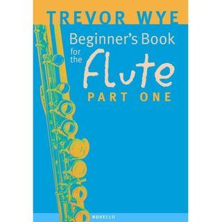 BEGINNER'S BOOK FOR THE FLUTE PART ONE