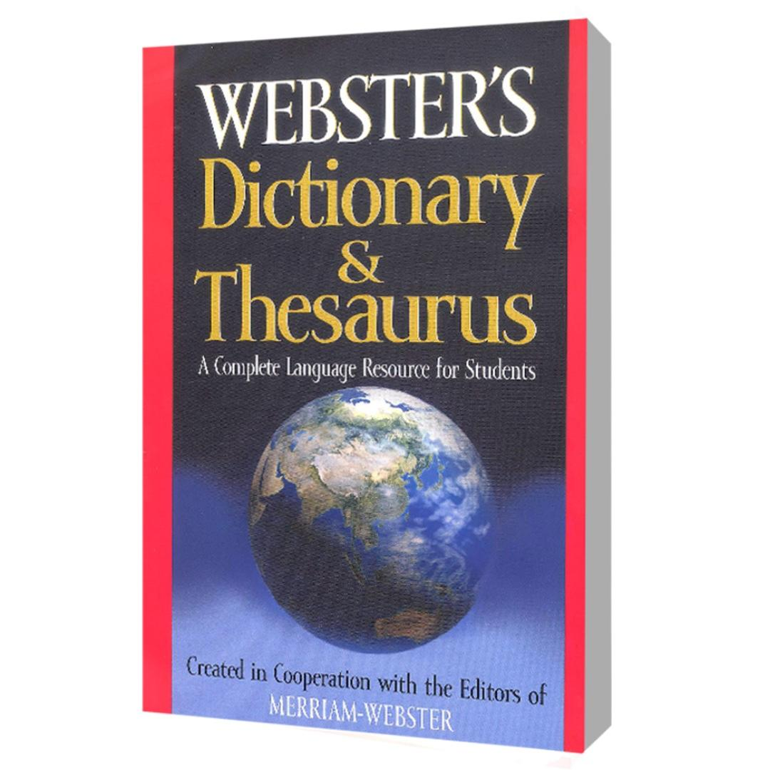 Webster's Dictionary & Thesaurus: A Complete Language Resource for Students   Reference