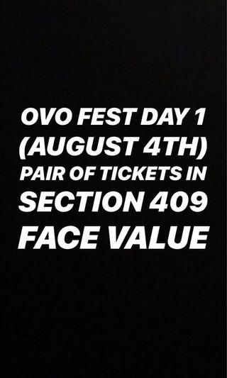 OVO FEST DAY 1 TICKETS FACE VALUE