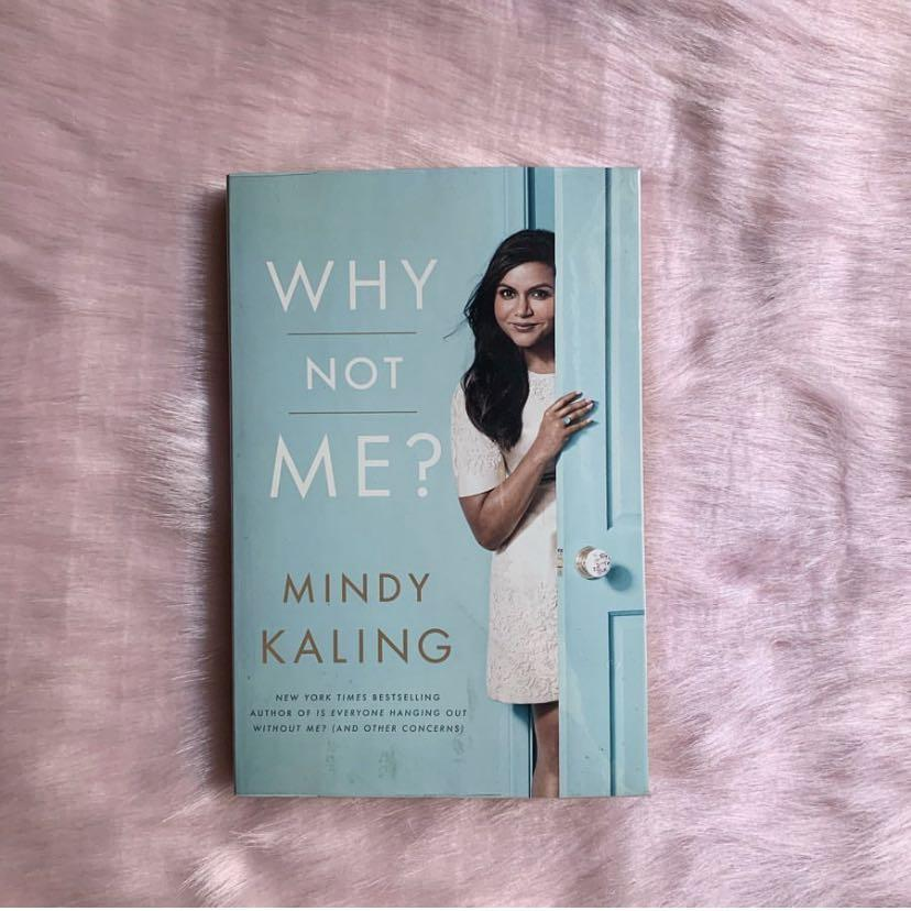 Why Not Me By Mindy Kaling Books Books On Carousell