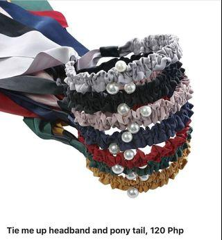 Tie me up headband and pony tail, 120 Php