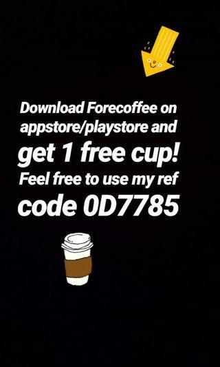 Get 1 cup Free Coffee