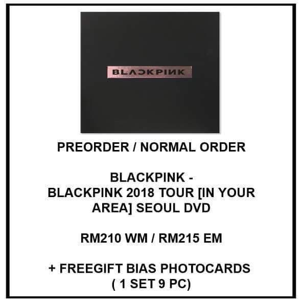 BLACKPINK - 2018 TOUR [IN YOUR AREA] SEOUL DVD - PREORDER/NORMAL ORDER/GROUP ORDER/GO + FREE GIFT BIAS PHOTOCARDS (1 ALBUM GET 1 SET PC, 1 SET HAS 9 PC)