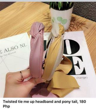 Twi Twisted tie me up headband and pony tail, 180 Php sted tie me up headband and pony tail, 180 Php
