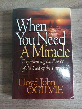 When You Need A Miracle - Christian Inspirational