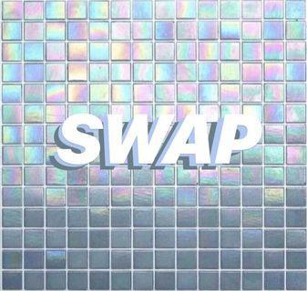 LOOKING TO SWAP