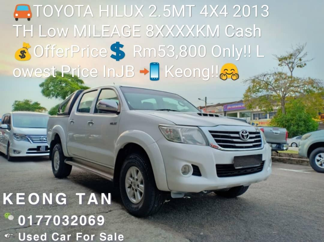 TOYOTA HILUX 2.5MT 4X4 2013TH Low MILEAGE 8XXXXKM Cash💰Offer Price💲 Rm53,800 Only‼ Lowest Price InJB 📲 Keong‼🤗