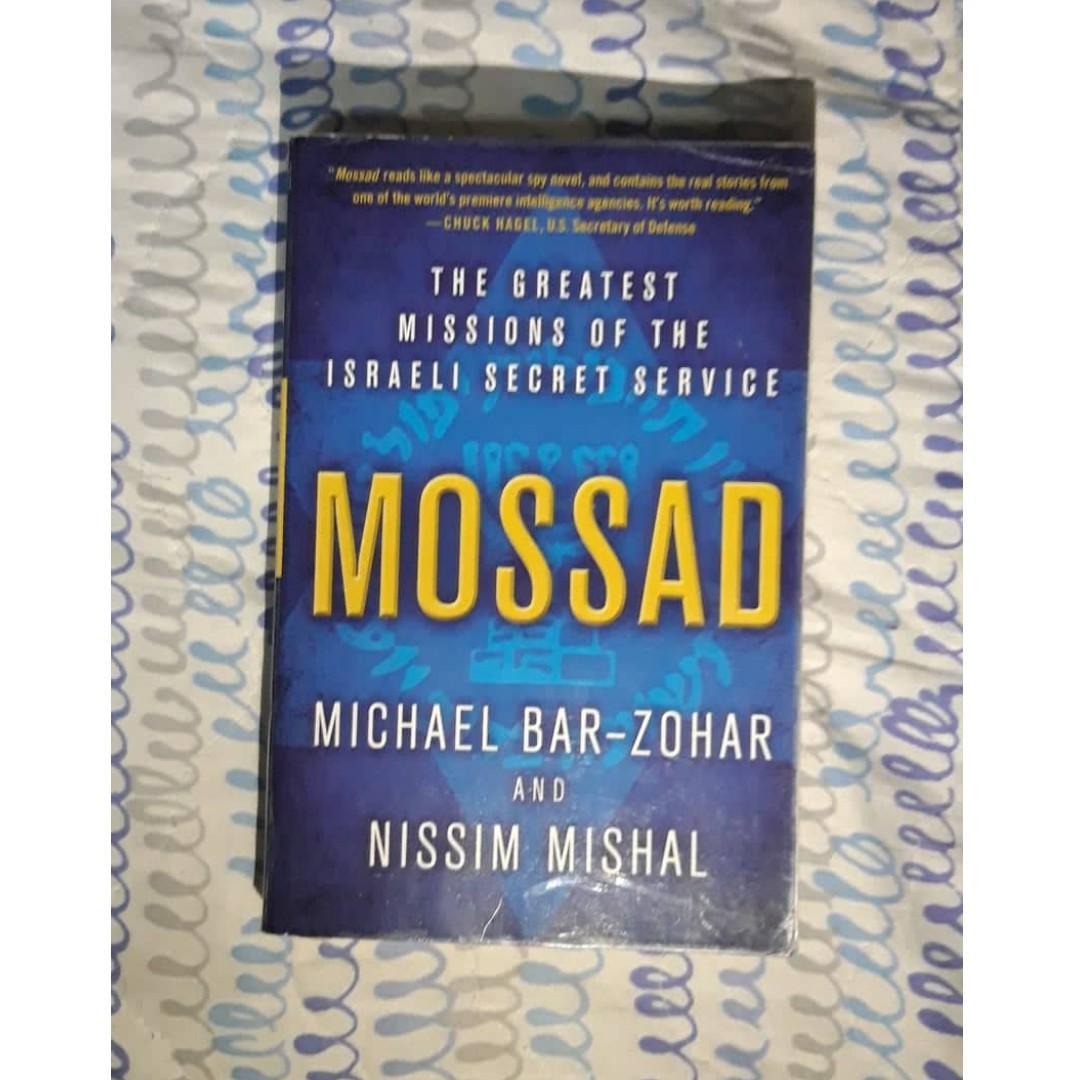 Mossad: The Greatest Missions of the Israeli Secret Service by Michael Bar-Zohar,  Nissim Mishal
