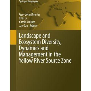 *SIGNED COPY* Landscape and Ecosystem Diversity, Dynamics and Management in the Yellow River Source Zone