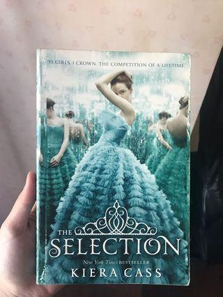 The Selection Series : #1 Selection by Kiera Cass