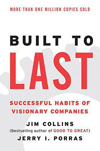 Built to Last: Successful Habits of Visionary Companies Book by James C. Collins and Jerry