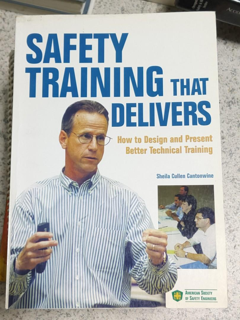 Safety Training that Delivers: How to Design and Present Better Technical Training by Cantonwine