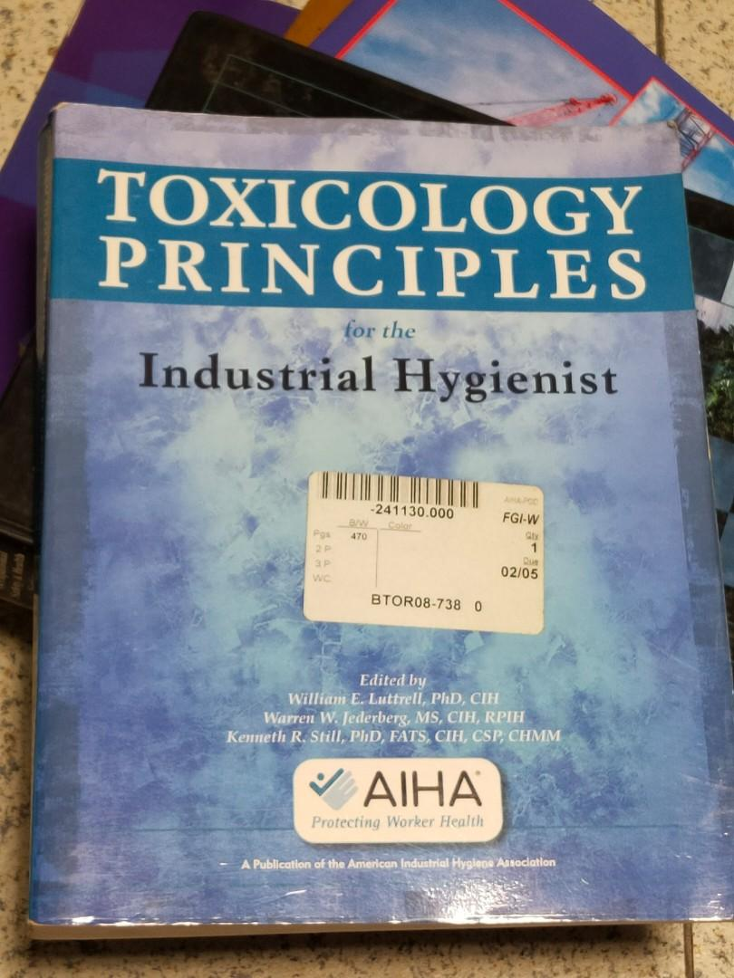 Toxicology Principles for the Industrial Hygienist by Luttrell, Jederberg, and Still