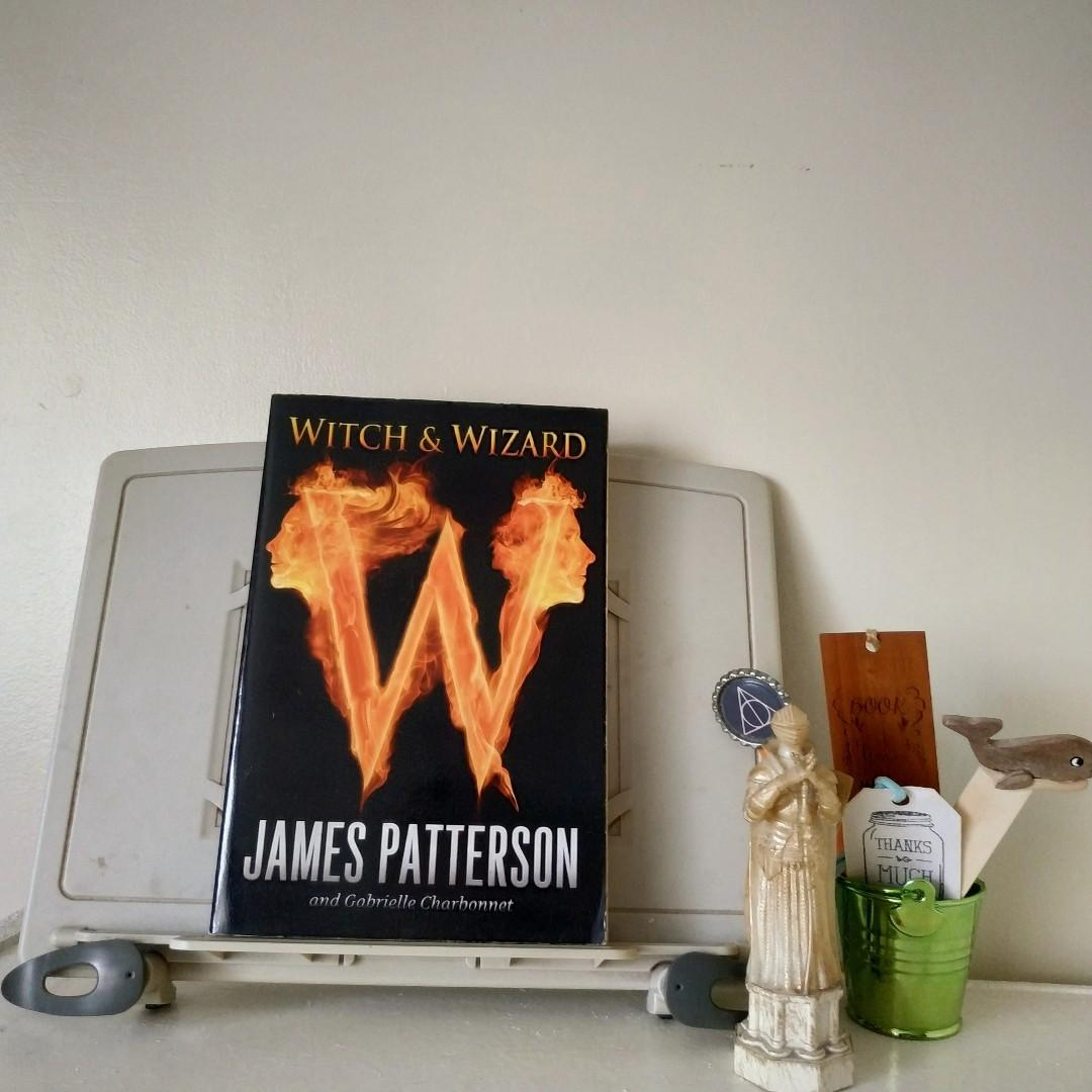Witch and Wizard (Witch and Wizard #1) by James Patterson and Gabrielle Charbonnet