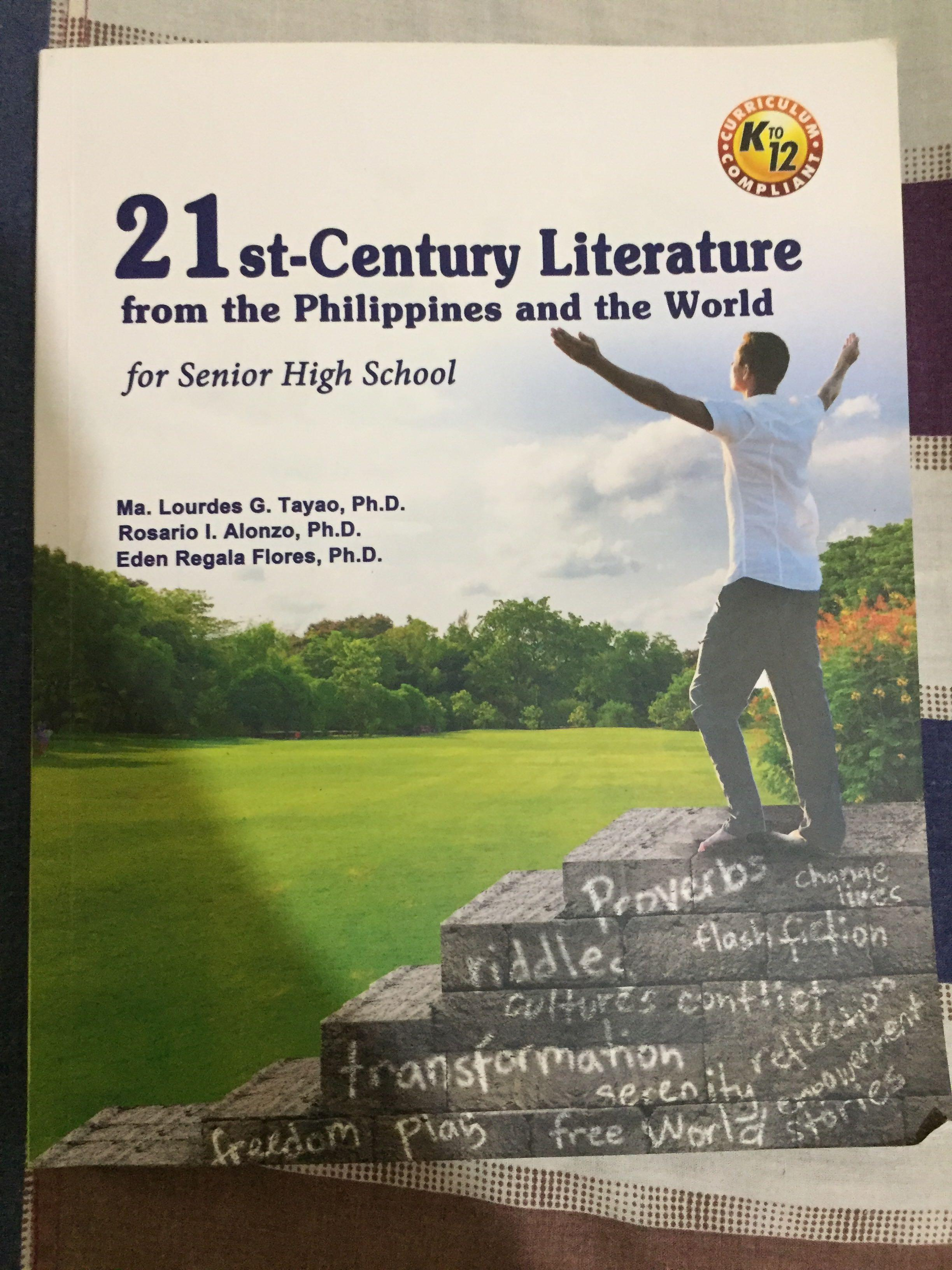 21st- Century Literature from the Philippines and the world for senior high school by Ma. Lourdes G. Tayao, Ph.D.