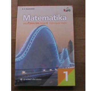 Buku Pelajaran Matematika SMA/MA Kelas X Kurikulum 2013 Revisi, Harga per Buku Rp 15.000